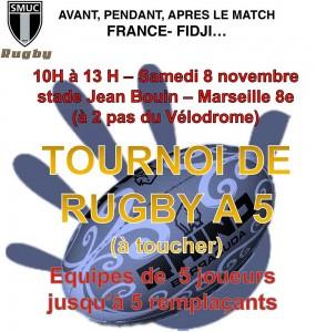 Tournoi Touch Rugby organisé par le SMUC à l'occasion du Test match France / Fidji du 08 Novembre 2014
