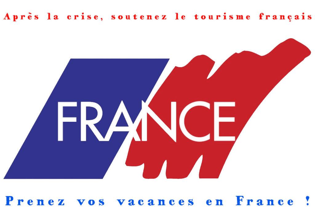 Soutenez les professionnels du tourisme... Prenez vos vacances en France.